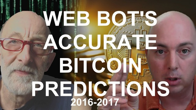 WEB BOT PREDICTS BITCOIN'S PRICE ACTION 2016-2017 (CLIFF HIGH)